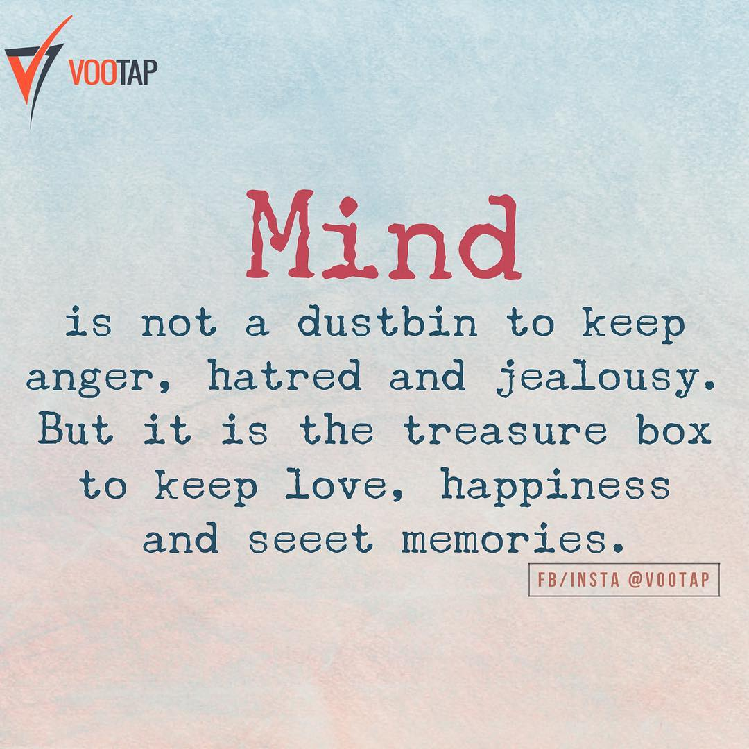 Love Jealousy Quotes W Mind Is Not A Dustbin To Keep Angerhatred And Jealousy Love
