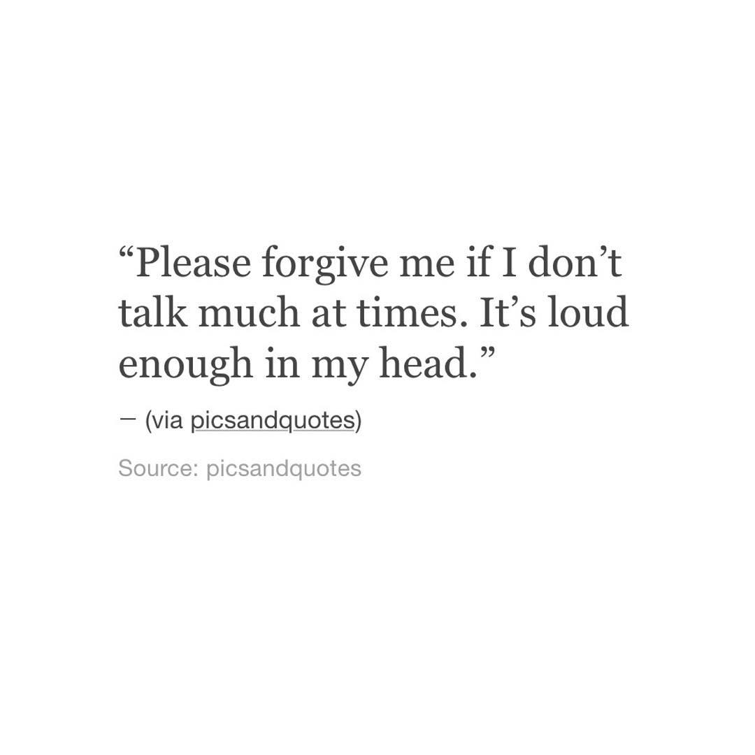 Forgive Me Quotes Please Forgive Me If I Don't Talk Much At Timesit's  Love Quotes