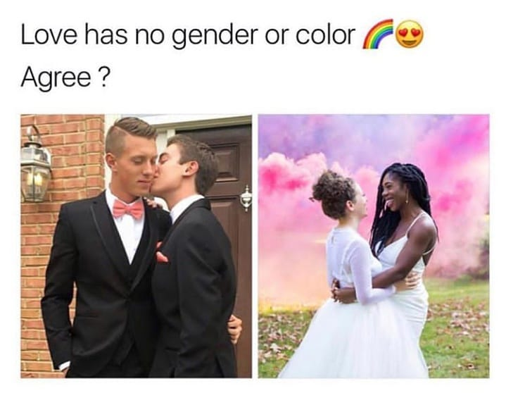 Love has no gender or color Agree?
