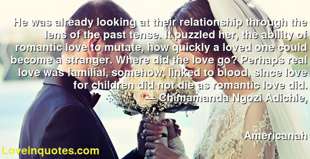 He Was Already Looking At Their Relationship Through The Lens Of The Past Tense It Puzzled