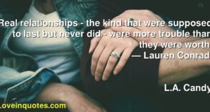 Lauren Conrad Relationships Quotes Archives Love Quotes