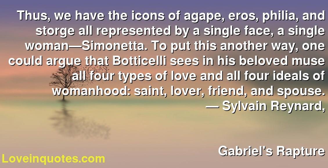 Types of love agape eros philia